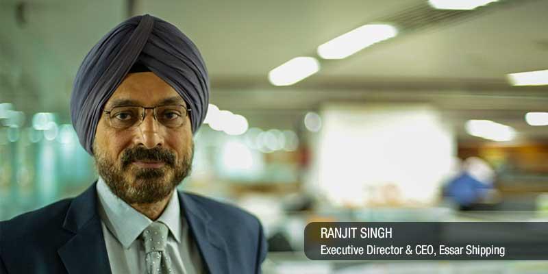 Ranjit Singh, Executive Director & CEO, Essar Shipping Ltd